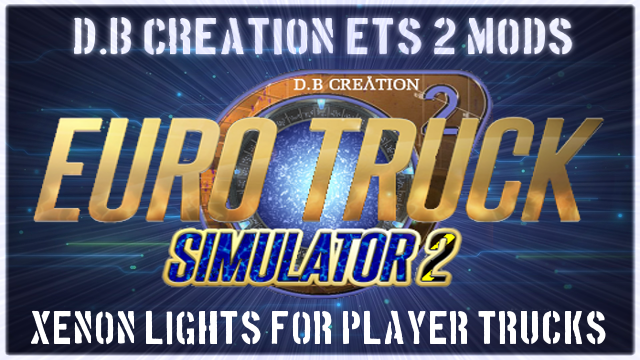 D B Creation | Euro Truck Simulator 2 | 1 35 | AI Mods