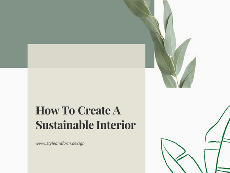 How To Create A Sustainable Interior
