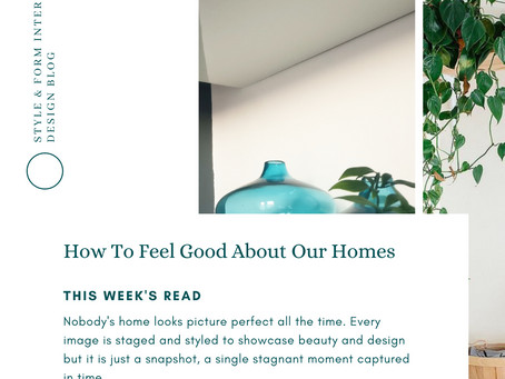 How To Feel Good About Our Homes