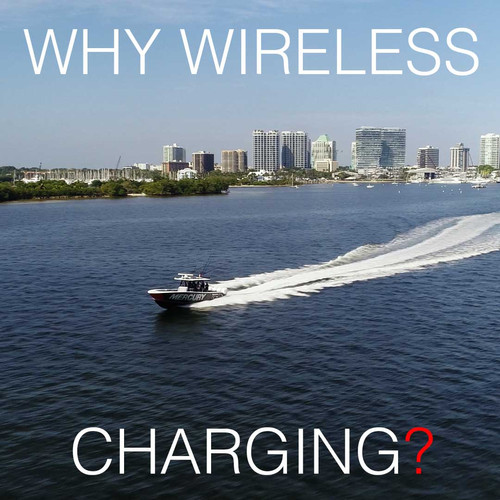 Why Wireless Charging?