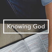 Knowing God. 640 x 640.updated.jpg
