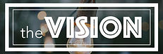 the VISION 600 x 200 NEW.jpg