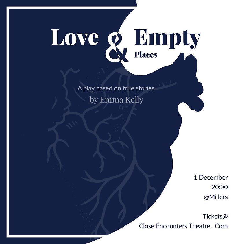Love & Empty Places - Written by Emma Kelly