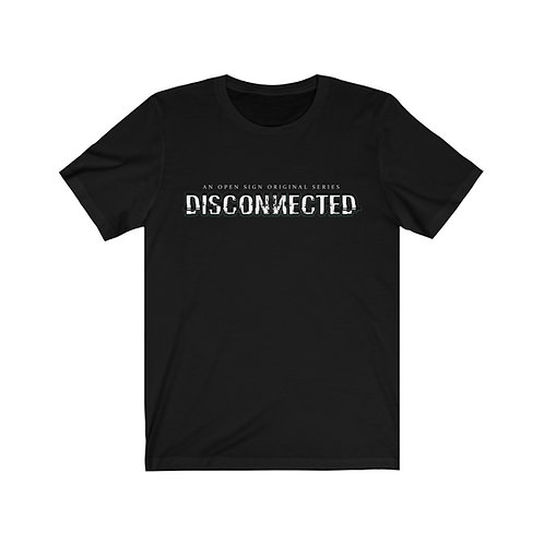 Disconnected - Short Sleeve Tee (Unisex) #1