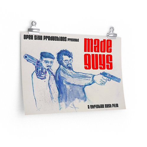 Made Guys – 18×12 Poster