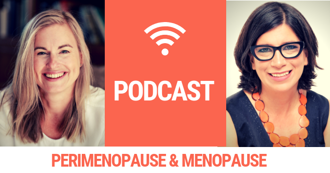 Perimenopause and menopause podcast