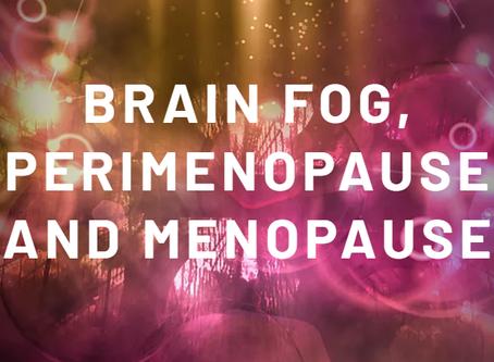 FORGOTTEN. Brain fog, perimenopause and menopause.