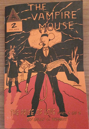Vampire Mouse #2: The Price of Love Part 2 of 2