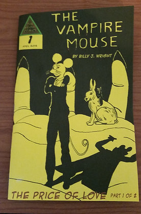 The Vampire Mouse #1: The Price of Love Part 1