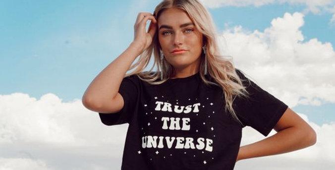 Trust The Universe Tee