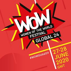 Women Of the World Festival, June, 2020