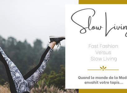 FAST FASHION - VS - SLOW LIVING
