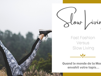 FAST FASHION - VS - SLOW LIVING