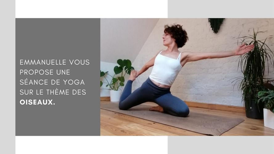 Extrait cours de yoga sur le thème des oiseaux avec Emmanuelle