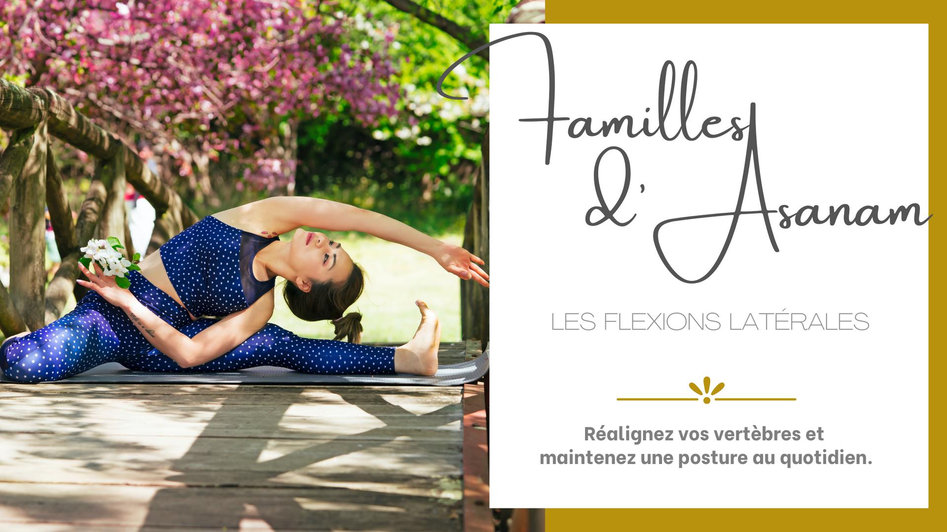 FAMILLE D'ASANAM : LES FLEXIONS LATÉRALES