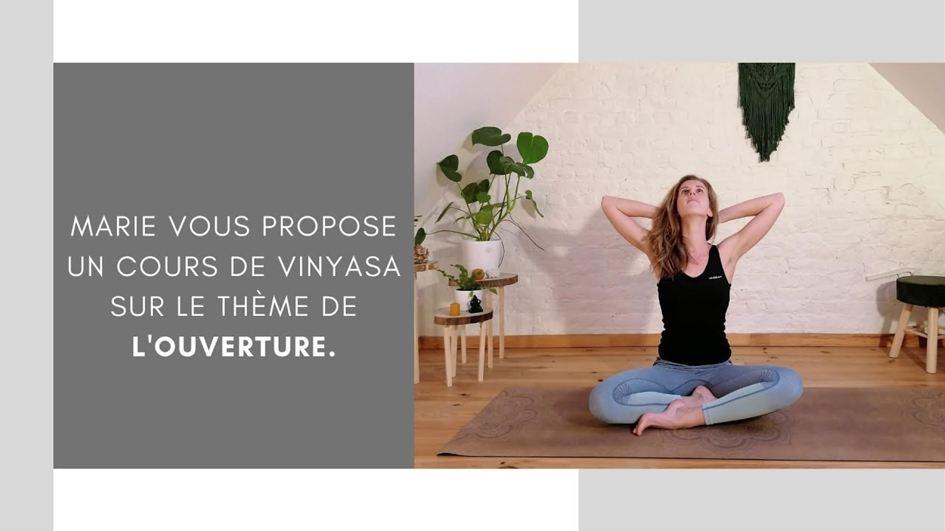 Extrait cours de yoga sur l'ouverture avec Marie