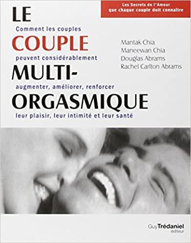 Le couple multi-orgasmique de Mantak Chia