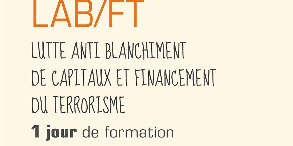 LUTTE ANTI BLANCHIMENT DE CAPITAUX ET FINANCEMENT DU TERRORISME (LAB/LT)