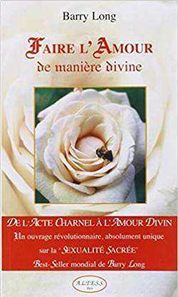 Faire l'amour de manière divine » de Barry Long
