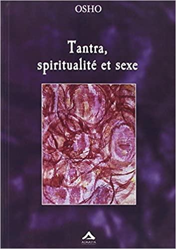 Tantra, spiritualité et sexe d'Osho