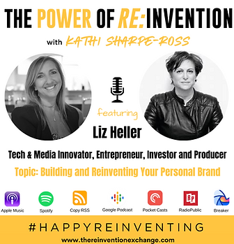 The Power of Reinvention with Liz Heller