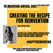 Katie Chin - THE REINVENTION VIRTUAL CHA