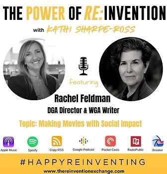 Rachel Feldman  THE POWER OF REINVENTION PODCAST