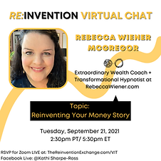 THE REINVENTION VIRTUAL CHAT with Rebecca Wiener McGregor