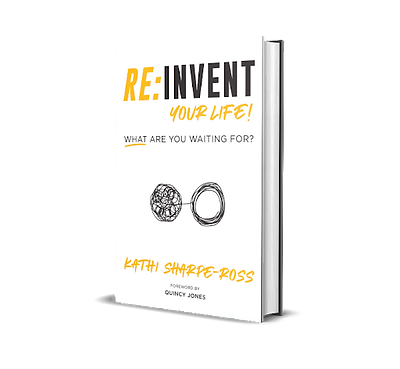 Reinvent Your Life! What Are You Waiting For?