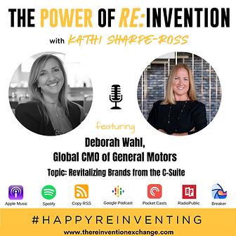 Deborah Wahl - THE POWER OF REINVENTION