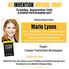 THE REINVENTION VIRTUAL CHAT with Marlo Lyons