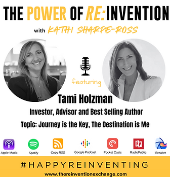 Tami Holzman - THE POWER OF REINVENTION.