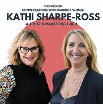 Conversations with Warrior Women - Kathi Sharpe-Ross