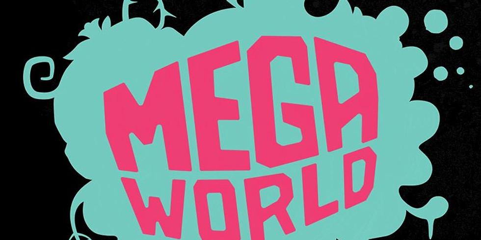 mega opening of Mega World!