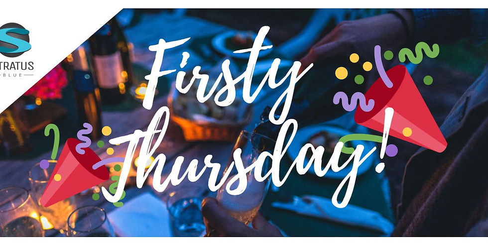 Firsty Thursday!