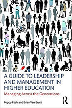A Guide to Leadership and Management in Higher Education by Poppy Fitch and Brian Van Brunt
