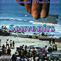 Bloonz Billionfold and D'Nali O -Grind - Souvenirs