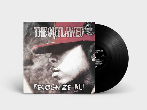 "Recognize Ali - The Outlawed"" LP!!  BLACK VINYL!!  NOW SHIPPING!"