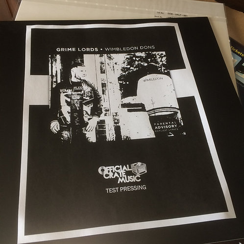 Grime Lords - Wimbledon Dons! TEST PRESS VINYL! NOW SHIPPING!