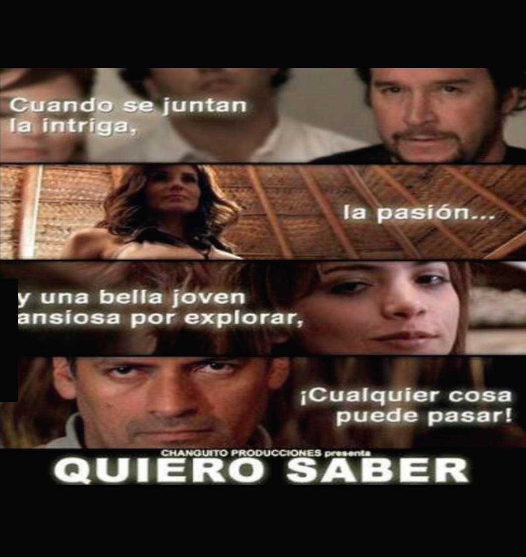 QUIERO SABER-FICTION DRAMA