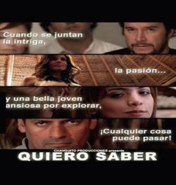 QUIERO SABER-FICTION DRAMA