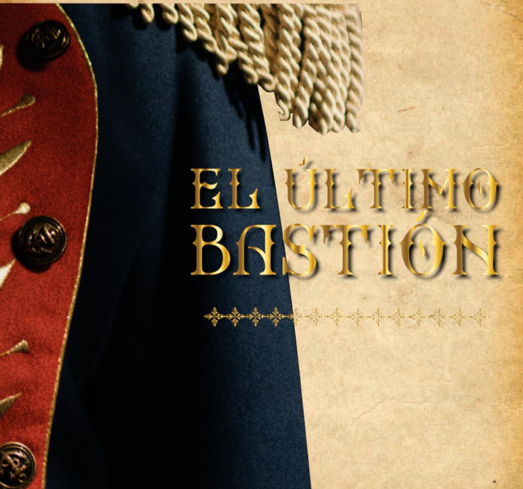 EL ÚLTIMO BASTIÓN- SERIESIES