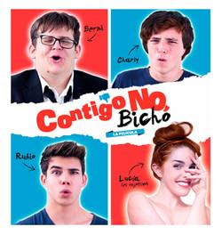 CONTIGO NO, BICHO- COMEDY