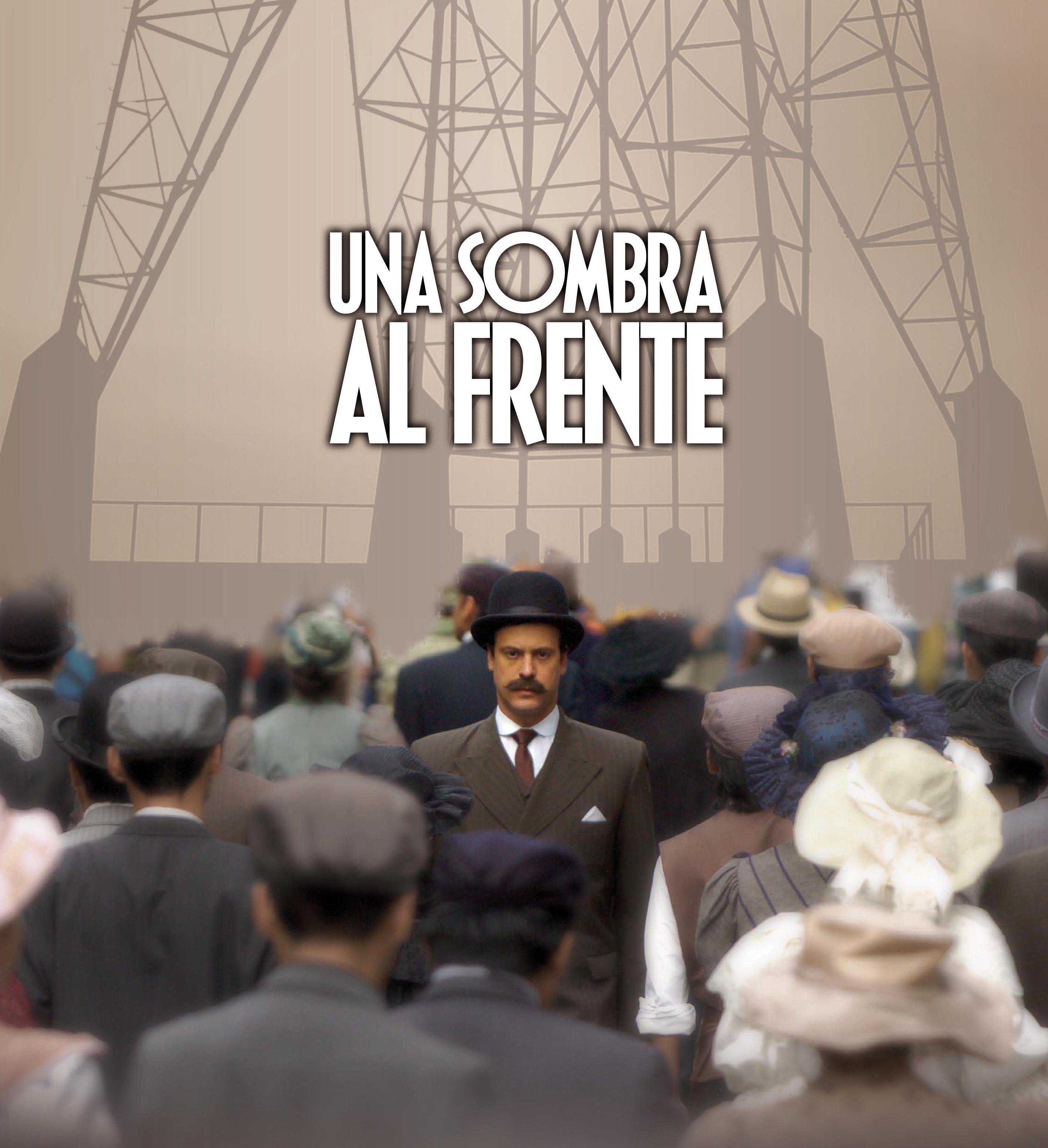 UNA SOMBRA AL FRENTE - DRAMA