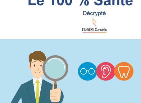 Le 100 pour 100 santé décrypté