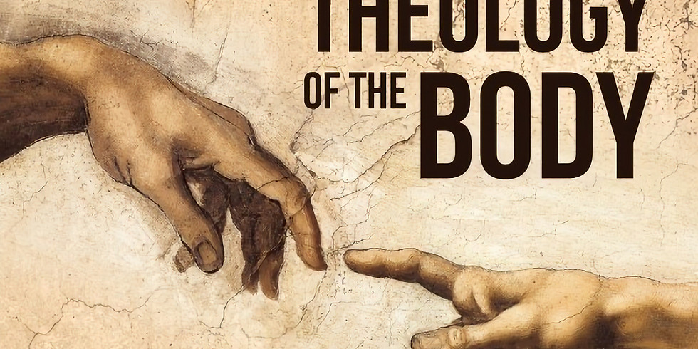 Theology of the Body: Wrap Up!