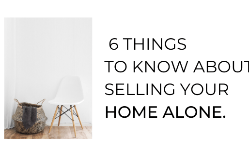 Considering FSBO? 6 Things to Know About Selling Your Home Alone