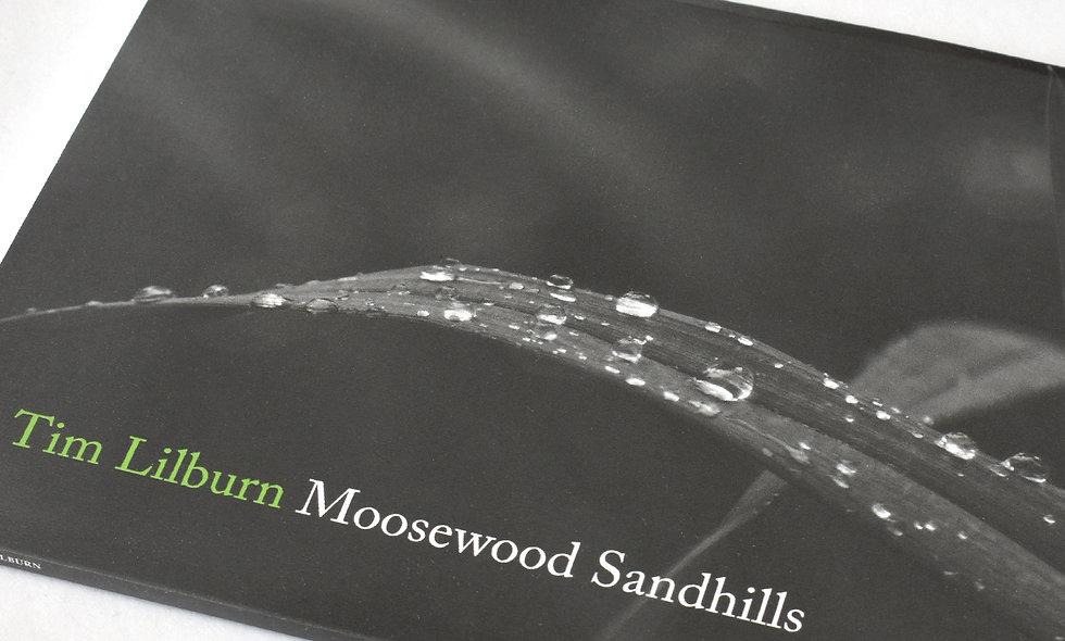 Moosewood Sandhills (Tim Lilburn)