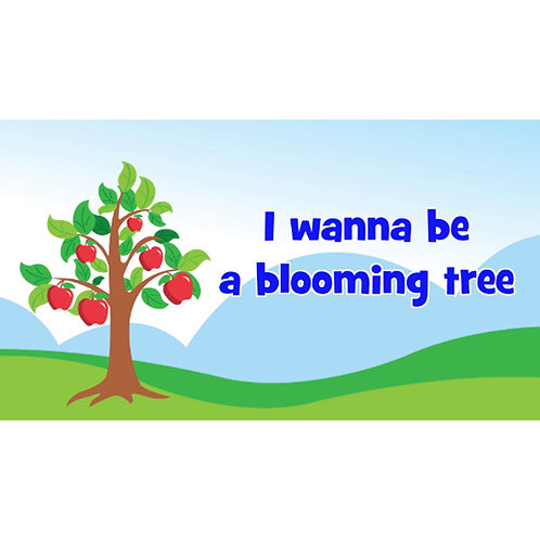 I wanna be a blooming tree Lyric Video - Downloadable