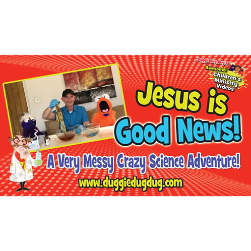Jesus is Good News - Crazy Science Series Teaching Video